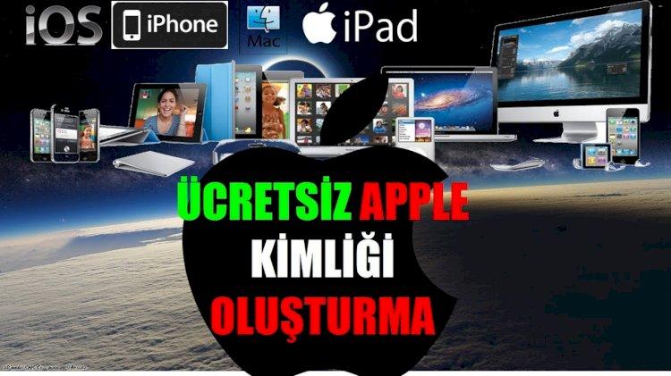 iPhone Apple kimliği nasıl oluşturulur ? iPad Apple kimliği nasıl oluşturulur ?