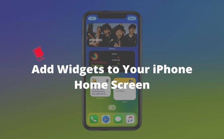 iOS 14: iPhone Ana Ekranınıza Widget Ekleme