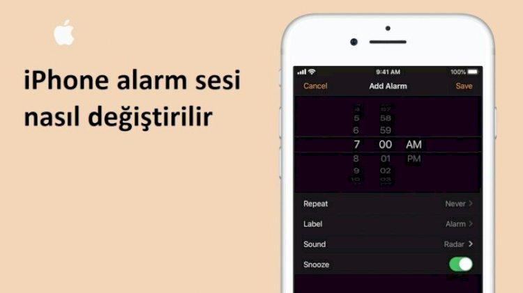 iPhone Alarm Sesi Nasıl Değiştirilir ?