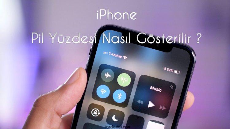 iPhone 11'de pil yüzdesi nasıl gösterilir ?